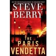 The Paris Vendetta by Berry, Steve, 9780345505477