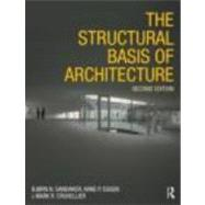 The Structural Basis of Architecture by Sandaker; Bjorn N., 9780415415477