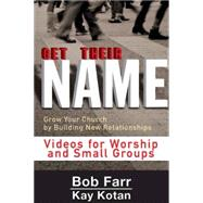 Get Their Name by Kotan, Kay; Farr, Bob, 9781501825477
