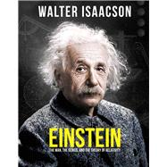 Einstein The Man, the Genius, and the Theory of Relativity by Isaacson, Walter, 9780233005478