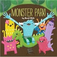 Monster Park! by Bach, Annie, 9781454915478