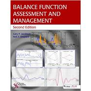 Balance Function Assessment and Management by Jacobson, Gary P., Ph.d., 9781597565479