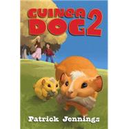 Guinea Dog 2 by JENNINGS, PATRICK, 9781606845479