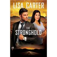 The Stronghold by Carter, Lisa, 9781426795480