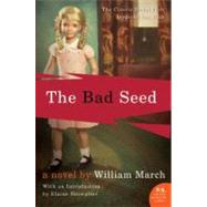 The Bad Seed by March, William, 9780060795481