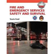 Fire and Emergency Services Safety & Survival by Ford, Travis M.; National Fallen Firefighters, 9780137015481