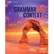 Grammar in Context 1: Split Edition B by Elbaum, Sandra N., 9781305075481