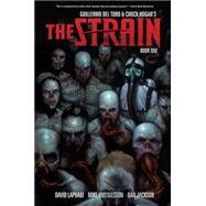 The Strain Book One by LAPHAM, DAVIDHUDDLESTON, MIKE, 9781616555481