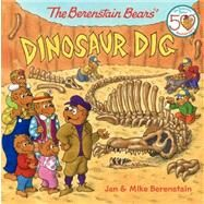 The Berenstain Bears' Dinosaur Dig by Berenstain, Jan; Berenstain, Jan; Berenstain, Mike; Berenstain, Mike, 9780062075482