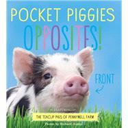 Pocket Piggies Opposites! by Austin, Richard, 9780761185482
