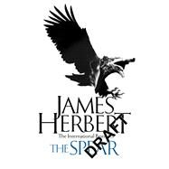 The Spear by Herbert, James, 9781509865482