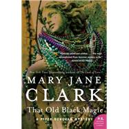 That Old Black Magic by Clark, Mary Jane, 9780062135483