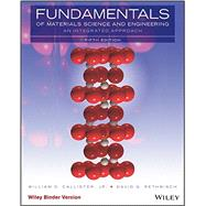 Fundamentals of Materials Science and Engineering by Callister, William D., Jr.; Rethwisch, David G., 9781119175483