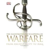 The Illustrated Encyclopedia of Warfare by DK Publishing, 9780756695484