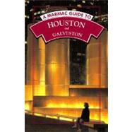 A Marmac Guide to Houston and Galveston by Kearney, Syd, 9781589805484