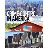 Crime Control in America What Works? by Worrall, John L., 9780133495485