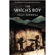 The Witch's Boy by Barnhill, Kelly, 9781616205485