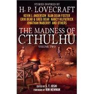 The Madness of Cthulhu Anthology (Volume Two) by JOSHI, S. T., 9781781165485