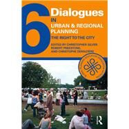 Dialogues in Urban and Regional Planning: Volume 6 by Silver; Christopher, 9781138645486