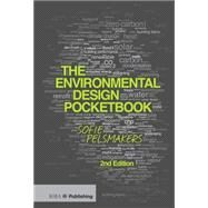 The Environmental Design Pocketbook by Pelsmakers; Sofie, 9781859465486