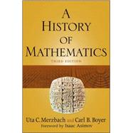 A History of Mathematics by Boyer, Carl B.; Merzbach, Uta C., 9780470525487