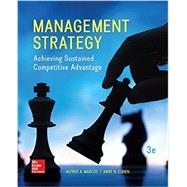 Management Strategy: Achieving Sustained Competitive Advantage by Marcus, Alfred; Cohen, Anne, 9781259345487