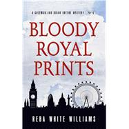 Bloody Royal Prints by Williams, Reba White, 9781440585487