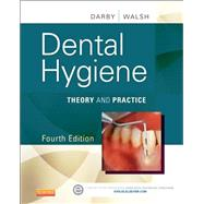 Dental Hygiene by Darby, Michele Leonardi; Walsh, Margaret M.; Bowen, Denise M., 9781455745487