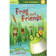 Frog and Friends: Book 1 by Bunting, Eve; Masse, Josee, 9781585365487