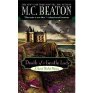 Death of a Gentle Lady by Beaton, M. C., 9780446615488