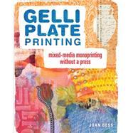 Gelli Plate Printing by Bess, Joan, 9781440335488