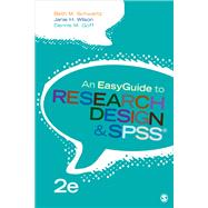 An Easyguide to Research Design and Spss by Schwartz, Beth M.; Wilson, Janie H.; Goff, Dennis M., 9781506385488