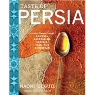 Taste of Persia by Duguid, Naomi, 9781579655488