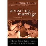 Preparing for Marriage Leader's Guide by Rainey, Dennis, 9780764215490