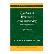Lockhart and Wiseman's Crop Husbandry Including Grassland by Finch; Samuel; Lane, 9781855735491