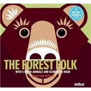 The Forest Folk by Rogers, Madeleine; Hook, Jason, 9781908985491