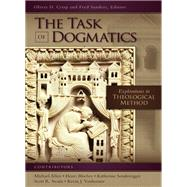 The Task of Dogmatics by Crisp, Oliver D.; Sanders, Fred, 9780310535492