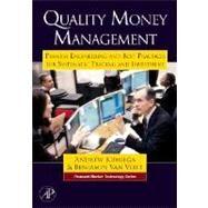 Quality Money Management by Kumiega; Van Vliet, 9780123725493