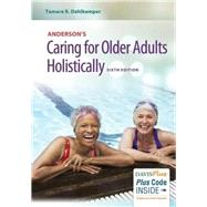 Caring for Older Adults Holistically by Dahlkemper, Tamara R., 9780803645493