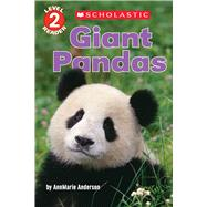Giant Pandas (Scholastic Reader, Level 2) by Anderson, Annmarie, 9780545935494