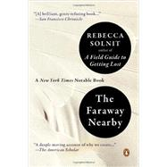 The Faraway Nearby by Solnit, Rebecca, 9780143125495