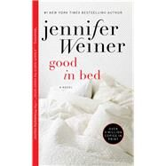 Good in Bed by Weiner, Jennifer, 9780743475495