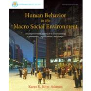 Brooks/Cole Empowerment Series: Human Behavior in the Macro Social Environment by Kirst-Ashman, Karen K., 9781285075495