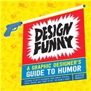 Design Funny by Bradley, Heather, 9781440335495