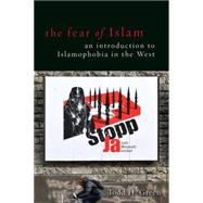The Fear of Islam by Green, Todd H., 9781451465495