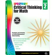 Spectrum Critical Thinking for Math, Grade 2 by Spectrum, 9781483835495