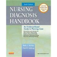 Nursing Diagnosis Handbook : An Evidence-Based Guide to Planning Care by Ackley, Betty J., R.N.; Ladwig, Gail B., R.N., 9780323085496