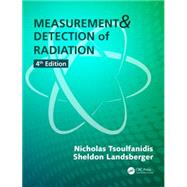 Measurement and Detection of Radiation, Fourth Edition by Tsoulfanidis; Nicholas, 9781482215496