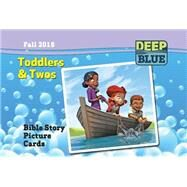 Deep Blue Toddlers & Twos Bible Story Picture Cards, Fall 2015 by Blackwood, Kerry, 9781630885496