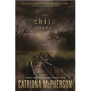 The Child Garden by McPherson, Catriona, 9780738745497